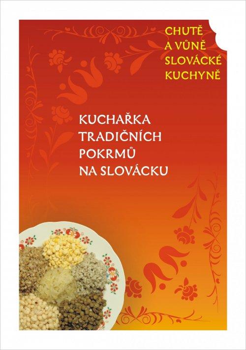 Kuchařka tradičních pokrmů na Slovácku I. díl opět v prodeji